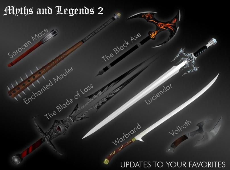 First half of the weapons to be found in Myths & Legends 2.